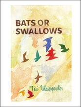Bats or Swallows ebook by Teri Vlassopoulos