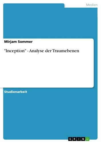 'Inception' - Analyse der Traumebenen ebook by Mirjam Sommer
