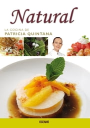 Cocina mexicana al natural ebook by Patricia Quintana