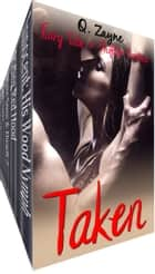 Taken - Fairy Tale & Shifter Erotica ebook by Q. Zayne