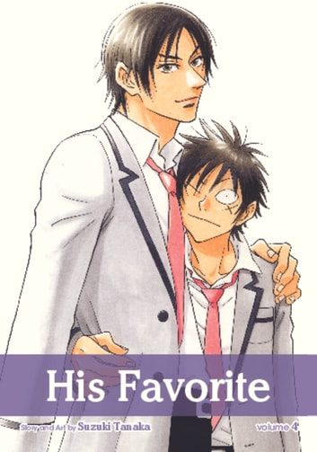 His Favorite, Vol. 4 (Yaoi Manga) ebook by Suzuki Tanaka
