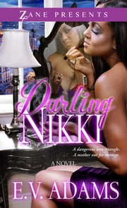 Darling Nikki - A Novel ebook by E. V. Adams