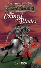 The Council of Blades - Forgotten Realms ebook by Paul Kidd