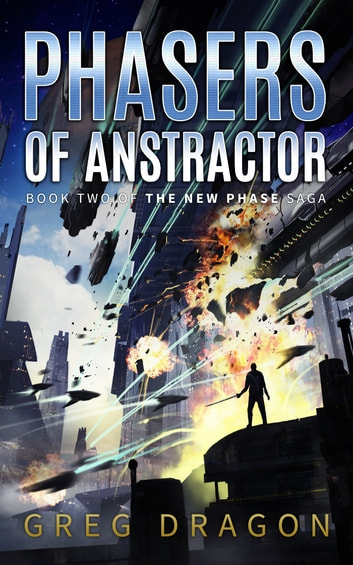 Phasers of Anstractor ebook by Greg Dragon