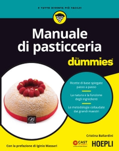 Manuale di pasticceria for dummies