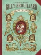 Billy Brouillard T03 - Le chant des sirènes ebook by Guillaume Bianco