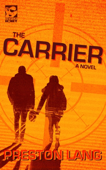 The Carrier ebook by Preston Lang