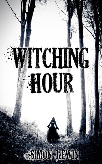 Witching Hour - three fantasy stories ebook by Simon Kewin