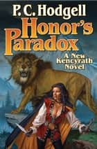 Honor's Paradox ebook by P. C. Hodgell