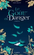 Le Goût du danger livre III ebook by