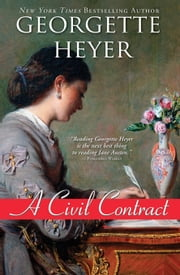 A Civil Contract ebook by Georgette Heyer
