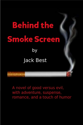 Behind the Smoke Screen ebook by Jack Best