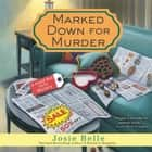 Marked Down for Murder audiobook by Josie Belle