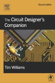 The Circuit Designer's Companion ebook by Williams, Tim