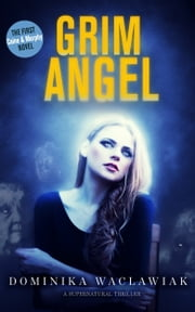 Grim Angel ebook by Dominika Waclawiak