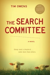 The Search Committee - A Novel ebook by Tim Owens