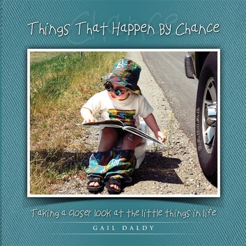 Things That Happen By Chance - English ebook by Gail Daldy,Jason Bamford