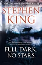 Full Dark, No Stars - featuring 1922, now a Netflix film ebook by