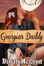 Georgia's Daddy ebook by Dinah McLeod