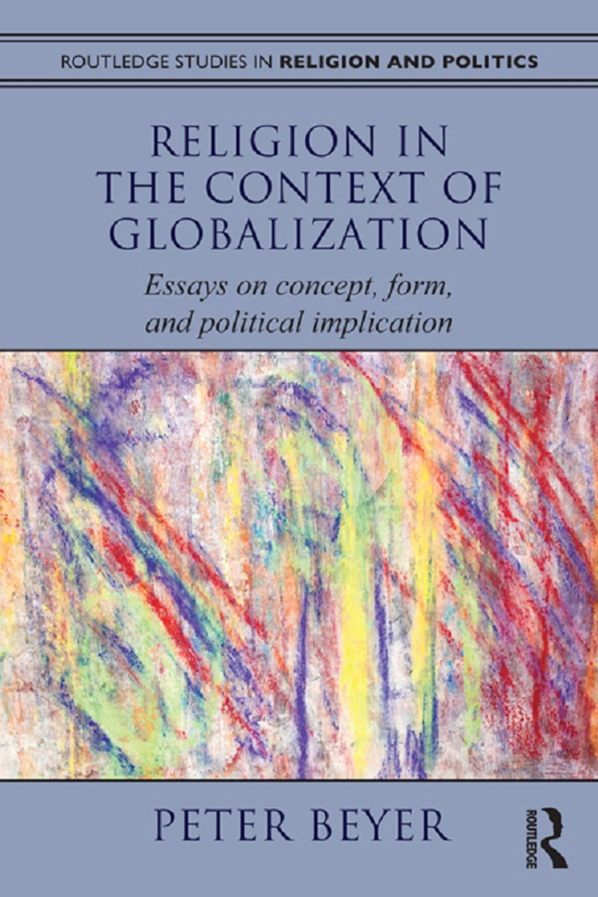 Topics For Proposal Essays Religion In The Context Of Globalization Ebook By Peter Beyer     Rakuten Kobo Essay Paper also Essay Writing Scholarships For High School Students Religion In The Context Of Globalization Ebook By Peter Beyer  Example Essay Thesis