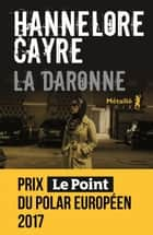 La Daronne ebook by Hannelore Cayre