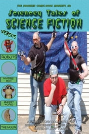 Sciencey Tales of Science Fiction ebook by Brian Koscienski & Chris Pisano