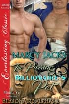 The Purring Billionaire's Pet ebook by Marcy Jacks