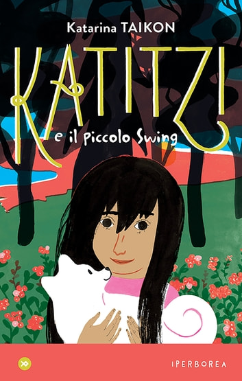 Katitzi e il piccolo Swing ebook by Katarina Taikon