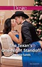 The Texan's One-Night Standoff ebook by Charlene Sands