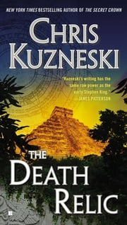 The Death Relic ebook by Chris Kuzneski