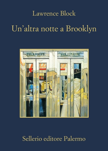 Un'altra notte a Brooklyn ebook by Lawrence Block