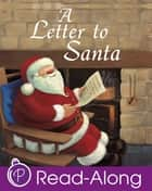 A Letter to Santa ebook by Gaby Goldsack, Caroline Pedler
