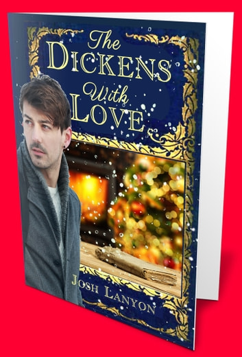 The Dickens With Love Ebook By Josh Lanyon 9781945802225 Rakuten
