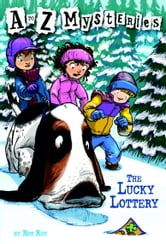A to Z Mysteries: The Lucky Lottery ebook by Ron Roy