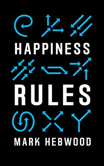 Happiness Rules ebook by Mark Hebwood