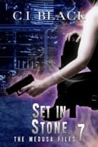 Set in Stone ebook by C.I. Black