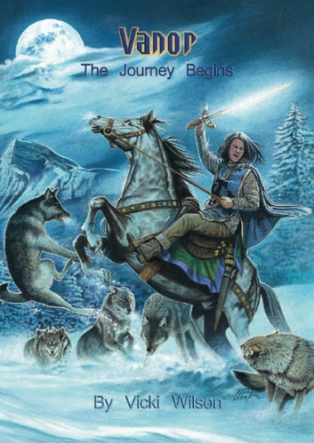 Vanor: The Journey Begins ebook by Vicki Wilson