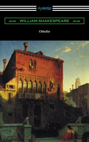 Othello (Annotated by Henry N. Hudson with an Introduction by Charles Harold Herford) 電子書 by William Shakespeare