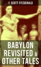 BABYLON REVISITED & OTHER TALES ebook by F. Scott Fitzgerald