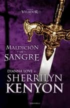 Maldición de sangre eBook by Sherrilyn Kenyon, Violeta Lambert