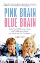 Pink Brain, Blue Brain ebook by Lise Eliot