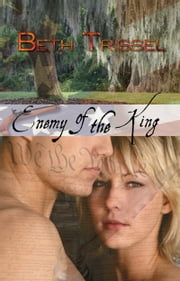 Enemy of the King ebook by Beth  Trissel