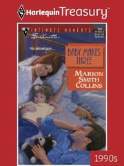 Baby Makes Three ebook by Marion Smith Collins
