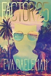 Factor 25 ebook by Eva Daeleman