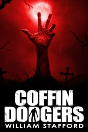 Coffin Dodgers - A Brough and Miller investigation ebook by William Stafford