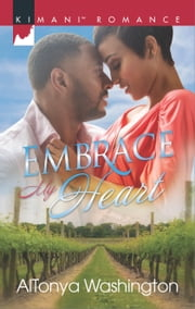 Embrace My Heart ebook by AlTonya Washington