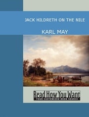 Jack Hildreth On The Nile ebook by Karl May