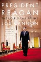 President Reagan ebook by Lou Cannon
