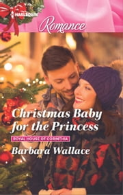 Christmas Baby for the Princess ebook by Barbara Wallace