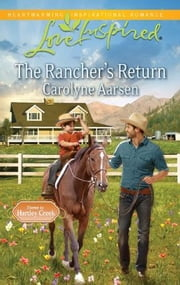 The Rancher's Return ebook by Carolyne Aarsen